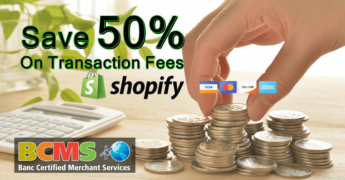 save 50 percent on shopify transaction fees
